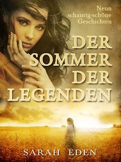 [Rezension] Der Sommer der Legenden von Sarah Eden