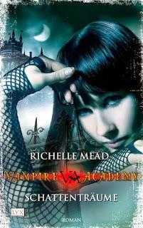 [Rezension] Vampire Academy: Schattenträume von Richelle Mead