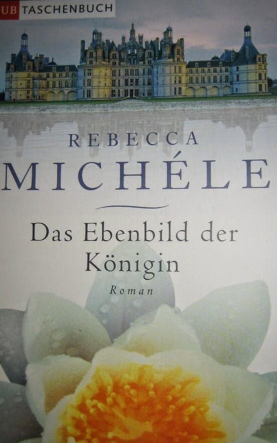 [Rezension] Das Ebenbild der Königin von Rebecca Michéle