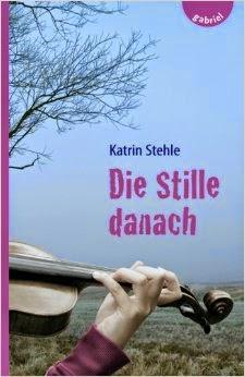 [Rezension] Die Stille danach von Katrin Stehle