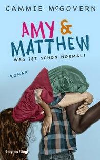 [Rezension] Amy and Matthew - Was ist schon normal? von Cammie McGovern