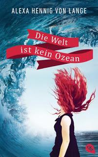 [Rezension] Die Welt ist kein Ozean von Alexa Hennig von Lange