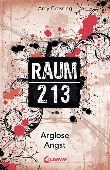 [Rezension] RAUM 213 - Arglose Angst von Amy Crossing