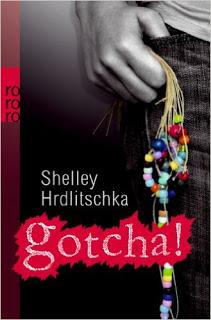 [Rezension] gotcha! von Shelley Hrdlitschka
