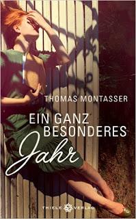 [Rezension] Ein ganz besonderes Jahr von Thomas Montasser