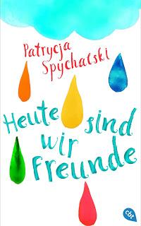 [Rezension] Heute sind wir Freunde von Patricja Spychalski
