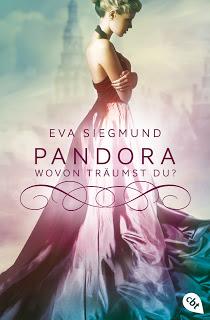 [Rezension] Pandora - Wovon träumst du? von Eva Siegmund