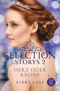 [Rezension] Selection Storys: Herz oder Krone von Kiera Cass