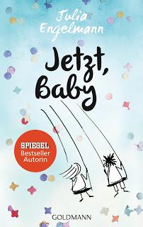 [Kurzrezension] Jetzt, Baby von Julia Engelmann