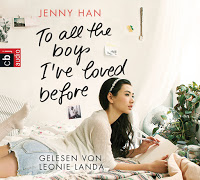 [Hörbuch] To all the boys I've loved before von Jenny Han