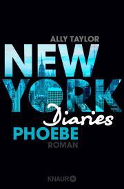 [Rezension] New York Diaries: Phoebe von Ally Taylor