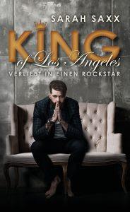 [Rezension] King of Los Angeles - Verliebt in einen Rockstar von Sarah Saxx