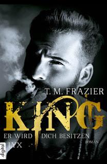 [Rezension] King: Er wird dich besitzen von T.M. Frazier
