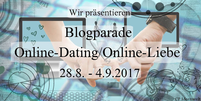 [Blogparade] Online - Dating/ Online - Liebe