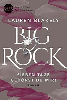 [Rezension] Big Rock: Sieben Tage gehörst du mir! von Lauren Blakely