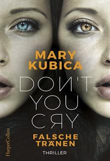 [Rezension] Don't you cry: Falsche Tränen von Mary Kubica