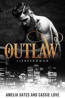 [Rezension] Outlaw von Amelia Gates und Cassie Love
