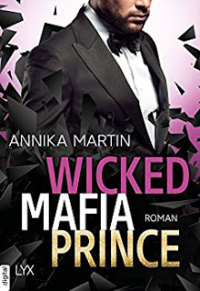 [Rezension] Wicked Mafia Prince von Annika Martin