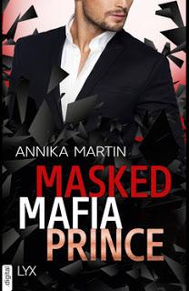 [Kurzrezension] Masked Mafia Prince von Annika Martin
