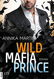 [Rezension] Wild Mafia King von Annika Martin