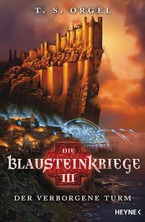 [Rezension] Die Blausteinkriege: Der Verborgene Turm von T.S. Orgel