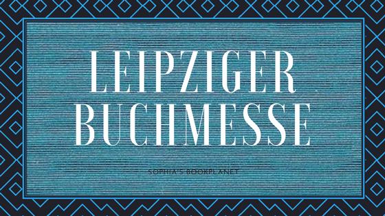 [Leipziger Buchmesse] Messetag #1 - Mein Freitag
