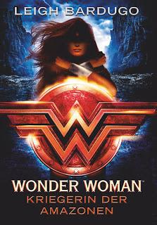 [Rezension] Wonder Woman: Kriegerin der Amazonen von Leigh Bardugo