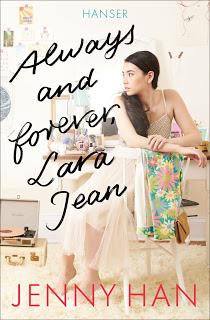 [Rezension] Always and forever, Lara Jean von Jenny Han