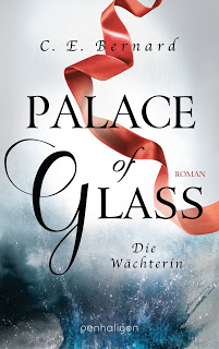 [Rezension] Palace of Glass: Die Wächterin von C. E. Bernard