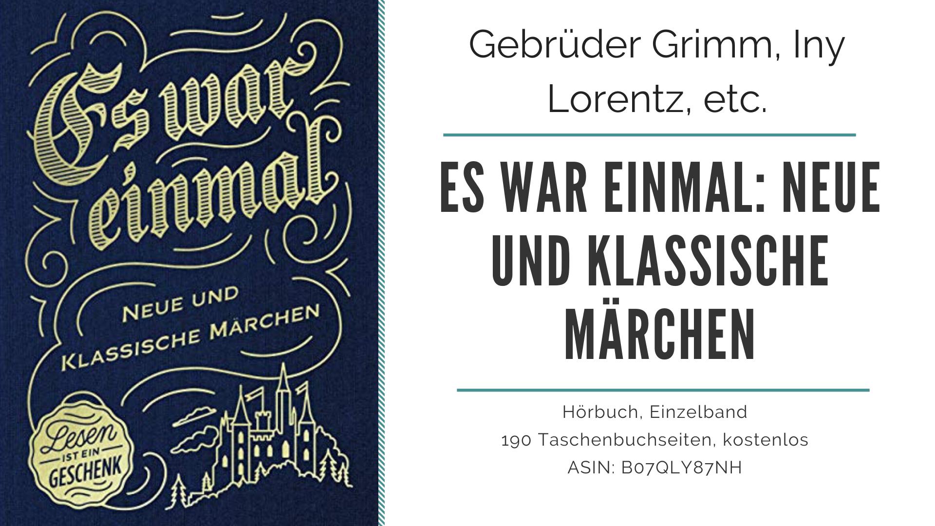 Kurzrezension Es War Einmal Neue Und Klassische Märchen